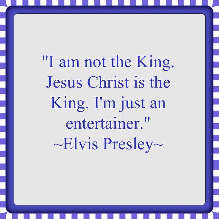 I am not the King, Jesus Christ is the King
