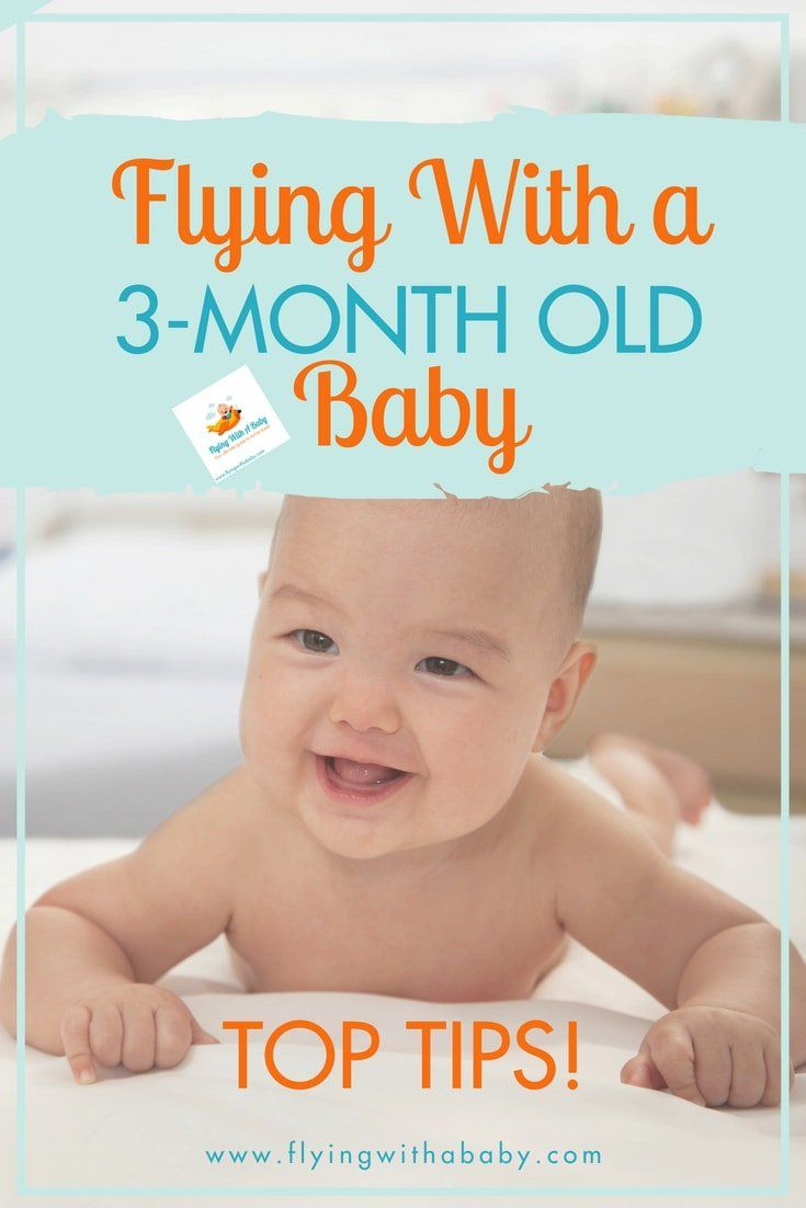 25f59aa96541 Tips For Flying With A 3 Month Old Baby