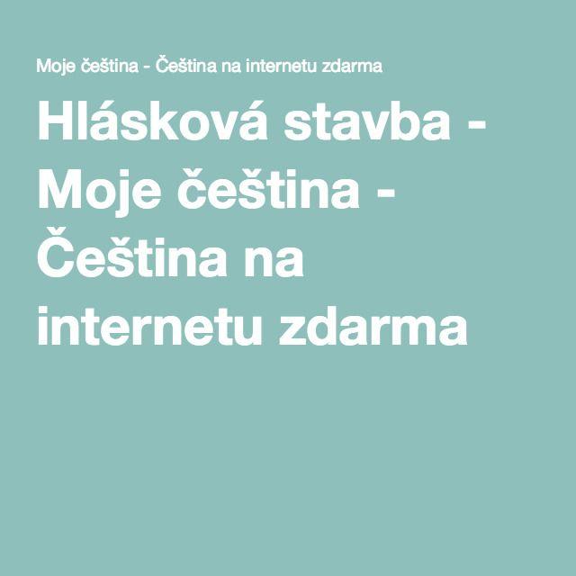 Hlásková stavba - Moje čeština - Čeština na internetu zdarma