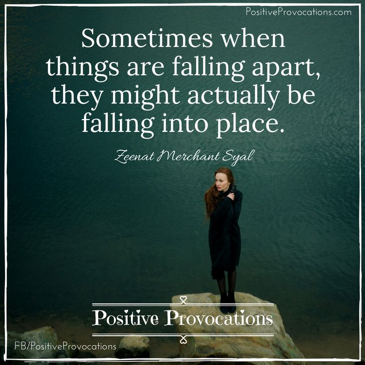 Falling Apart Inspirational Quotes: 17 Best Images About Positive Provocations Inspiring