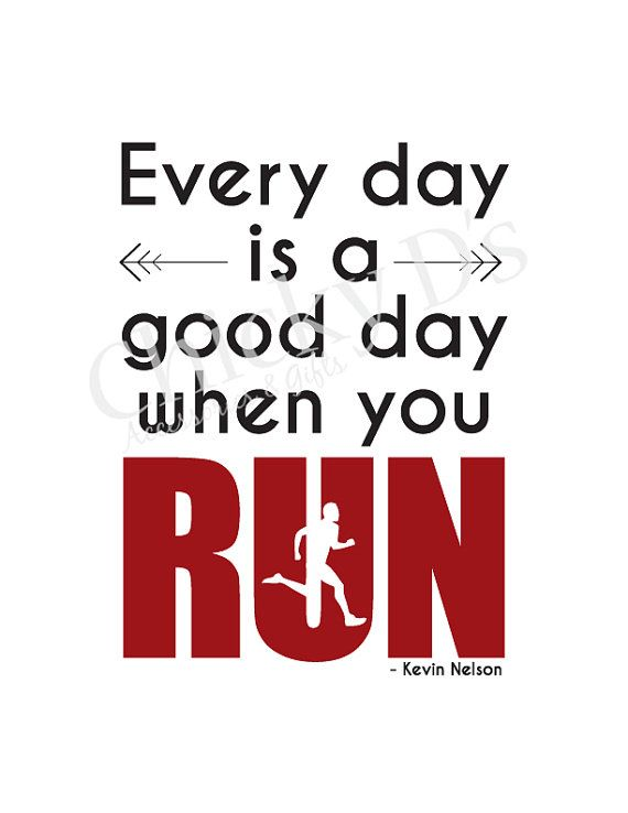 Every Day Is A Good Day When You Run Runner Quote Poster, Typography Art, Typographic Print, Inspirational Quote 8x10