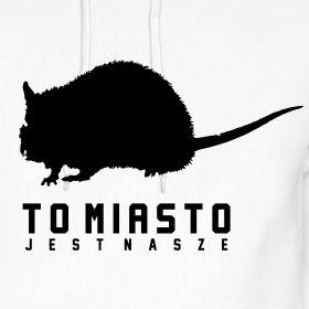 to miasto jest nasze-bluza | King of Rats