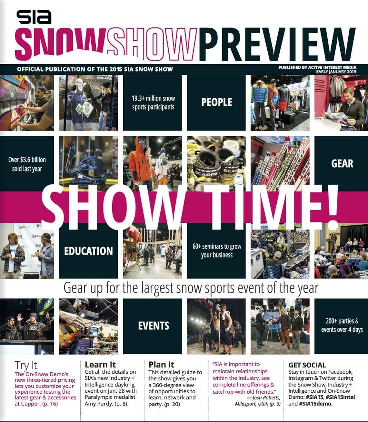 Snow Show Preview: The Snow Show Daily, in conjunction with SIA, produces a Snow Show Preview. The Preview sets the stage for 2015/16 product launches, providing analysis for the sell-in/buy-in process and tips for finishing off the 2014/15 sell-through. It provides a sneak peek of what to expect at the 2015 SIA Snow Show and On-Snow Demo/Ski-Ride Fest including brands, seminars, parties, events, and more.
