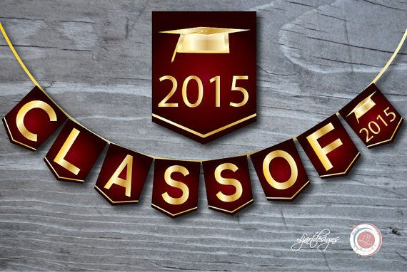 Maroon and Gold Graduation Banner Class Of 2015 by Ljartdesigns