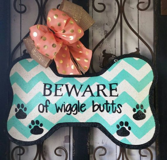 Check out this item in my Etsy shop https://www.etsy.com/listing/288203317/welcome-dog-bone-burlap-door-hanger