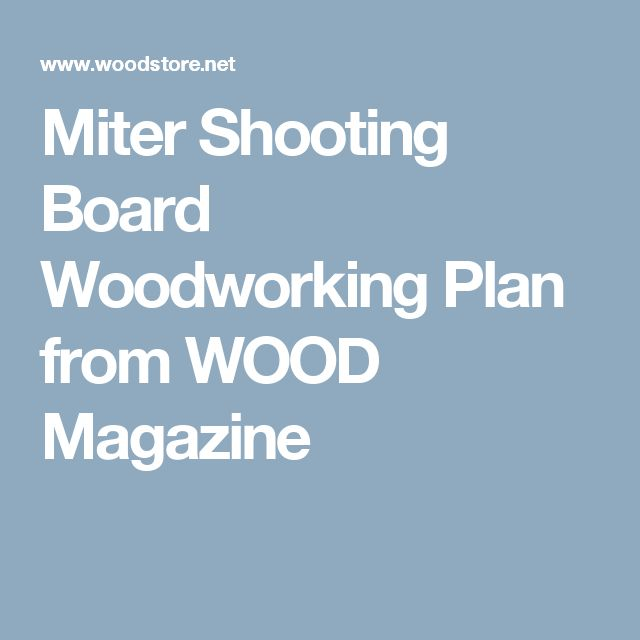 Miter Shooting Board Woodworking Plan from WOOD Magazine