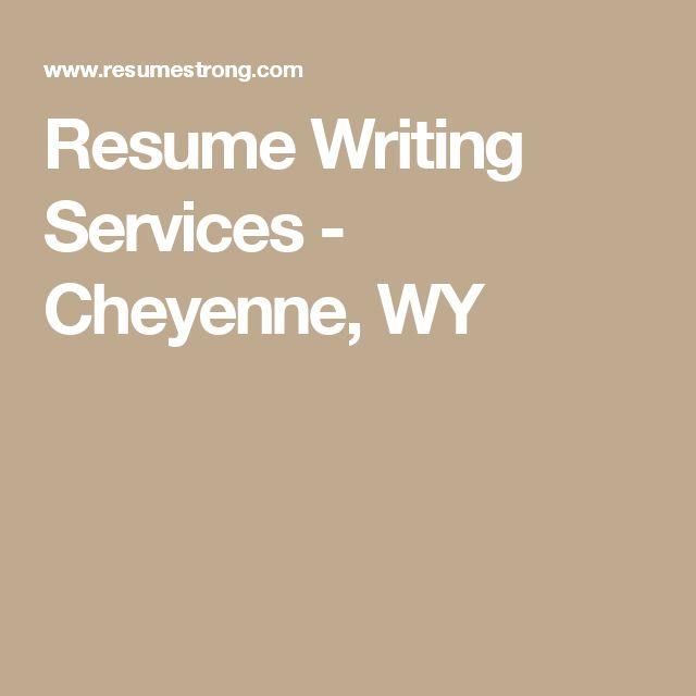 Resume Writing Services - Cheyenne, WY