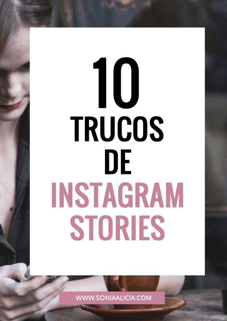 10 trucos para Instagram stories – ¿Cómo subir snapchats a instagram?
