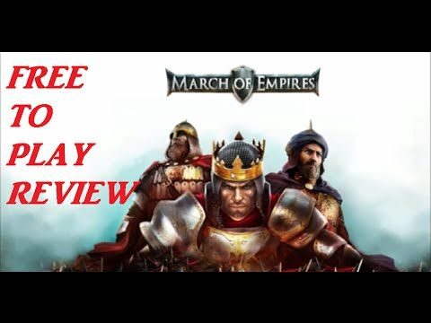 March Of Empires! Free-To-Play Game For Android, iPhone, & PC. Review/Tu...