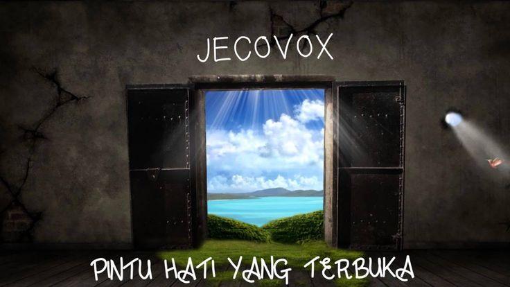 JECOVOX - PINTU HATI YANG TERBUKA -  [full HD]   Lagu  ndonesia 2016