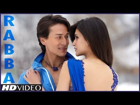 Heropanti: Rabba Video Song | Mohit Chauhan | Tiger Shroff | Kriti Sanon - YouTube