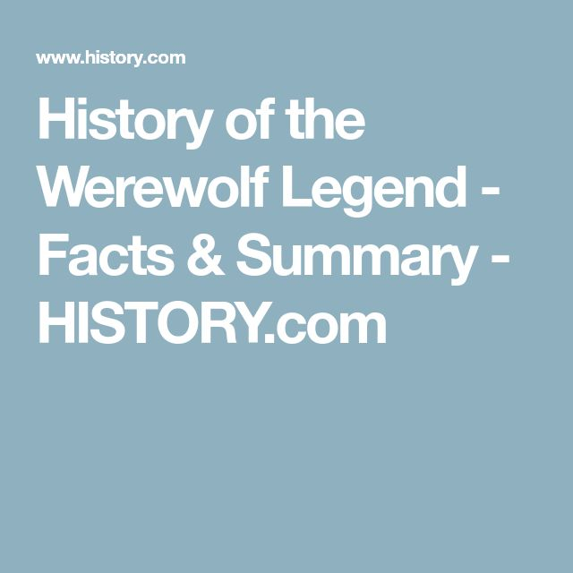 History of the Werewolf Legend - Facts & Summary - HISTORY.com