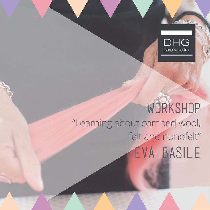 """Workhop by Eva Basile. """"Learning About Combed Wool, Felt And Nunofelt"""".  April 2nd and April 3rd.   http://www.dhgshop.it/events-courses-workshops-workshop-learning-about-combed-wools-%E2%80%93-felt-and-nunofelt.php"""
