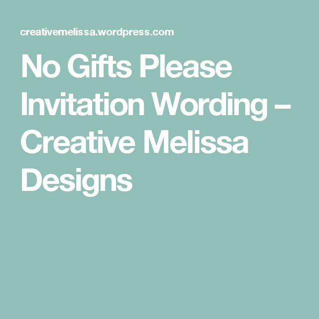no gifts please invitation wording  u2013 creative melissa