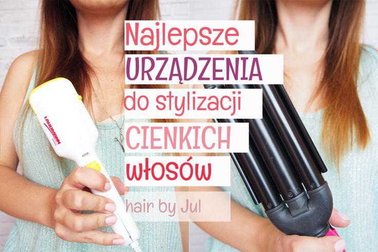 Chcecie poznać najlepsze urządzenia do stylizacji cienkich włosów? Zobaczcie jak w łatwy sposób dodać włosom objętości! #włosy #fryzury #hair #blog #triki #porady