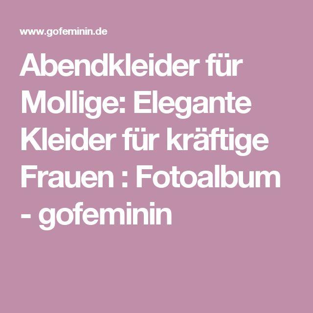 Abendkleider für Mollige: Elegante Kleider für kräftige Frauen : Fotoalbum - gofeminin