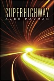 Superhighway by Alex Fayman - OnlineBookClub.org Book of the Day! @OnlineBookClub