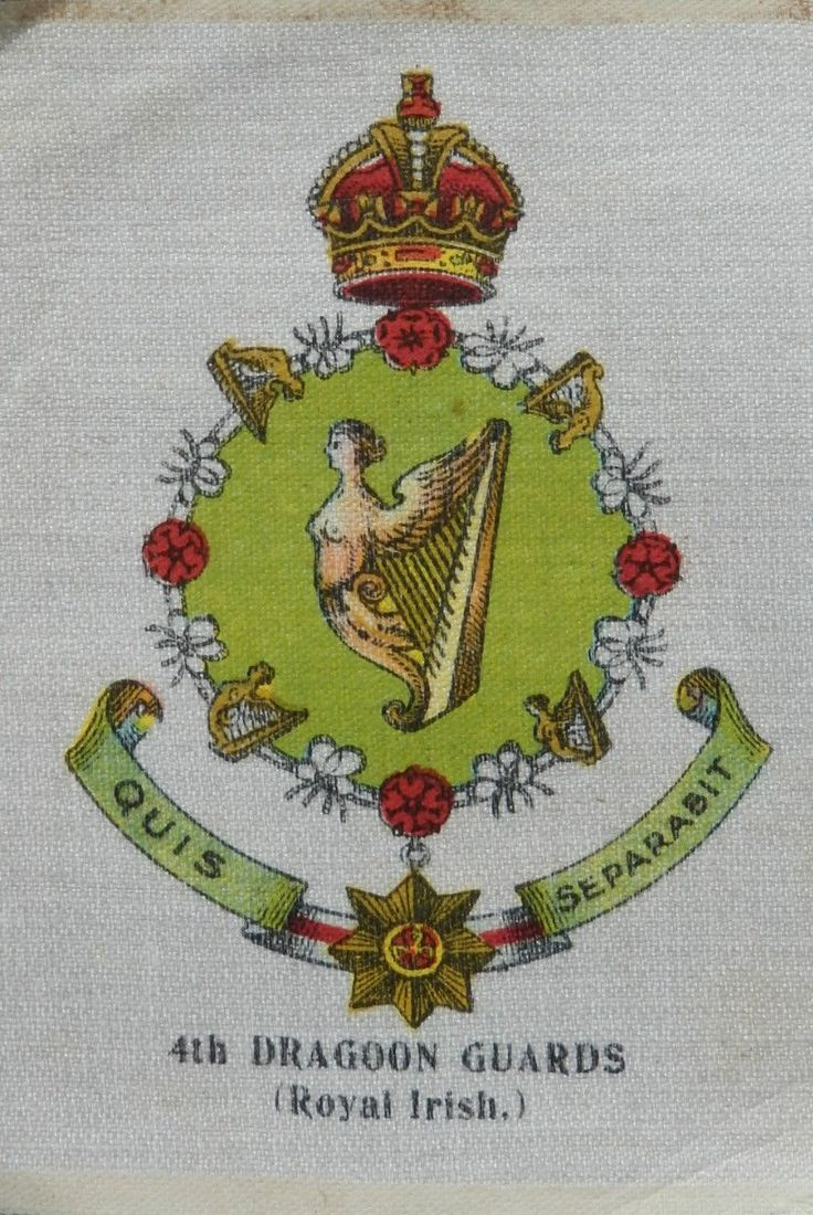 4th DRAGOON GUARDS (Royal Irish) - Crests & Badges of the British Army - 1914 Anon Silk Cigarette Card