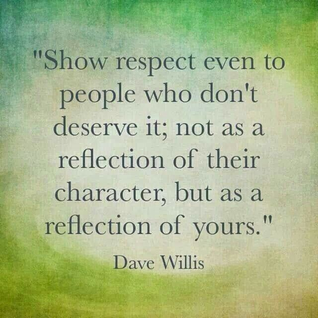 To many do not do this today. Many will say you did it to me first. Or blame their behavior on others.