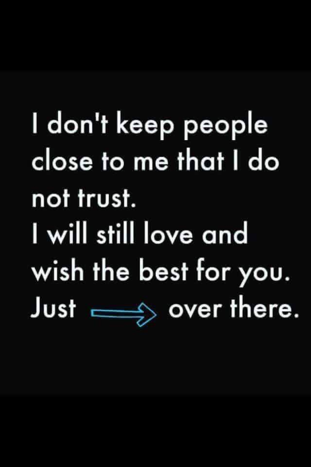 Funny Quotes On Love And Trust : ... Funny sayings on Pinterest Givers and takers, Broken trust and
