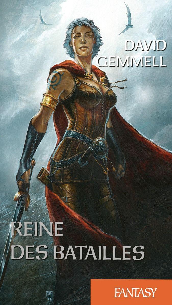 Reine des batailles - Tome 1 - David Gemmell - Format : Epub -   Type de protection : Adobe DRM -  Série / Collection : Reine des batailles -  Référence : 738969 #Livre #Ebook
