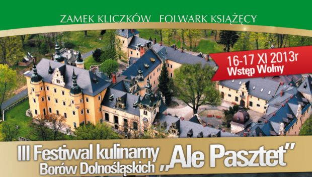 """Ogólnopolski Festiwal Kulinarny Borów Dolnośląskich """"Ale Pasztet"""""""