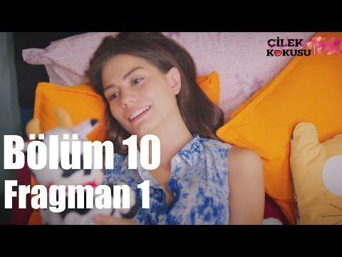 Çilek Kokusu 10. Bölüm Fragmanı 26 Ağustos Star Tv