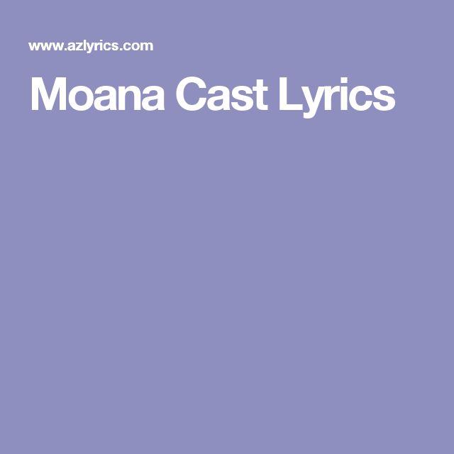Moana Cast Lyrics