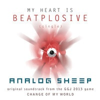 My Heart is Beatplosive by Analog Sheep on SoundCloud