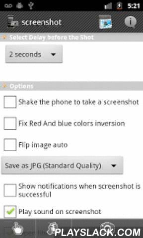 Screenshot  Android App - playslack.com , Allow to take screenshots of your phone's screen. You can set a delay in second before capture (timer).Files can be saved in Bmp, PNG or JPG format in the screenshots's directory. Crop picture, save them, share screenshot on facebook, twitter, dropbox...Device capture, shootscreen, capture ecran, screen grabberMay require a rooted phone, but this application also works on some unrooted phones.Working unrooted phones: LG Revolution vs910, Motorola…