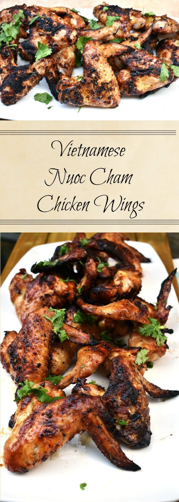 Chicken wings are a blank canvas for flavor.  When I want to try something different, chicken wings are one of the first places I turn.  Whether you're making traditional buffalo wings or experimenting with new flavors, it is almost impossible to mess up a chicken wing.  These Vietnamese Nuoc Cham Chicken Wings are a perfect example of how you can try something new and eat something familiar at the same time.