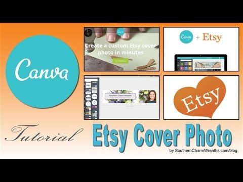 How to Create Cover Photo for Etsy in Canva by www.southerncharmwreaths.com/blog