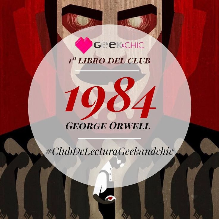 Ya tenemos libro ganador para dar inicio al #clubdelecturageekandchic: el libro será #1984 de #georgeorwell . Lo comentaremos el 5 de febrero a las 23 horas en un en vivo.  Los espero y que nuestro 2018 sea exitoso en todo lo que emprendamos y que esta iniciativa nos motive aún más a leer.