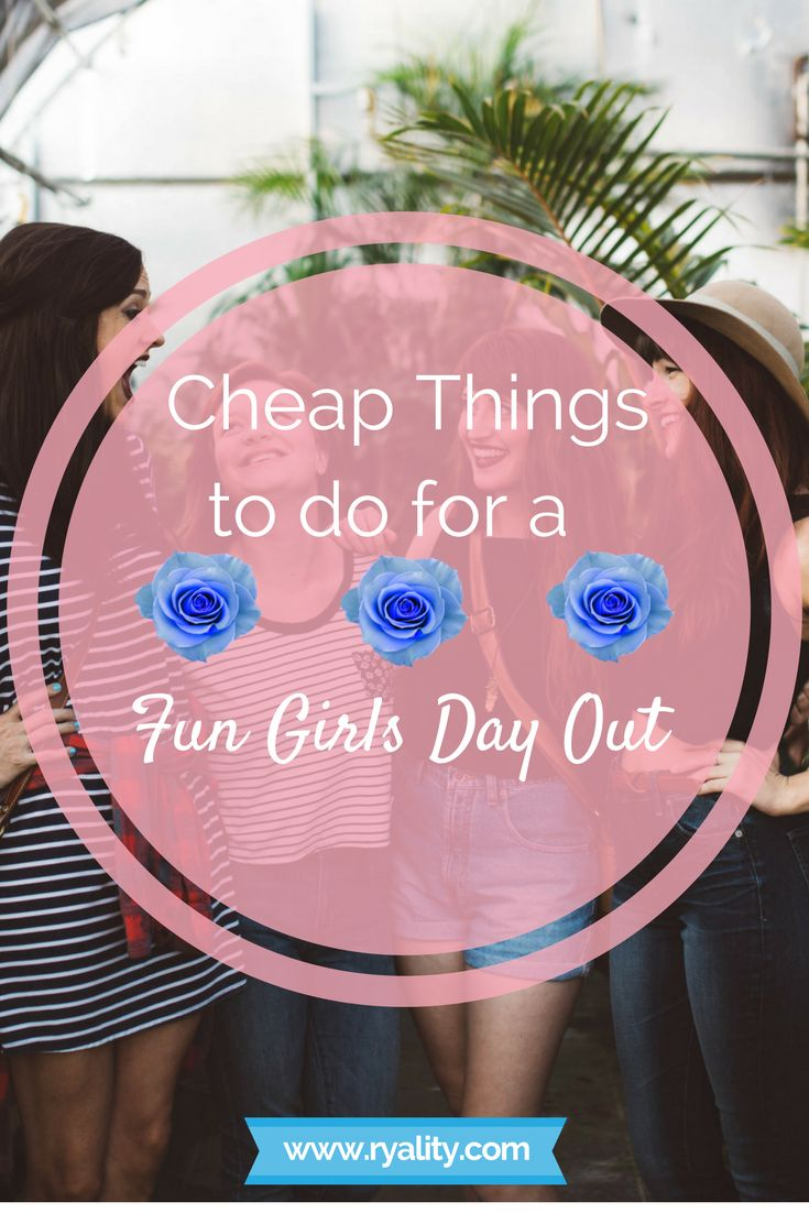 Perfect activities for a girls day out for college age girls! Things to do for a fun girls day out.