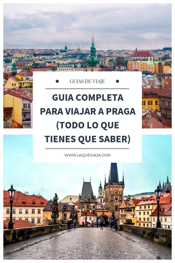 Mega Guía Para Viajar A Praga La Ciudad Medieval De Europa Viajes A Praga Visitar Praga Que Ver En Praga
