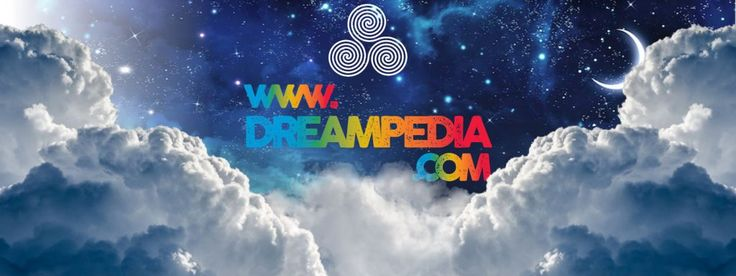 """DREAM INTERPRETATION - Dream Dictionary - Our site is the most complete and balanced guide to understanding your dreams. """"DREAMPEDIA"""""""
