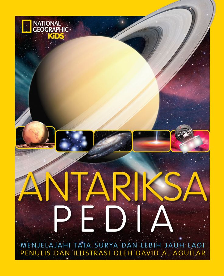 Antariksapedia by David A.Aguilar  Everything about the universe and solar system are presented with full color in this book.