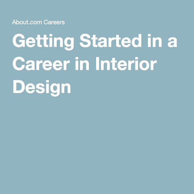 Best Way To Start Your Interior Design Career