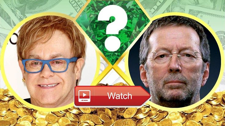 WHOS RICHER Elton John or Eric Clapton Net Worth Revealed 17  Who's worth more How much money do Elton John and Eric Clapton have We reveal their net worth and see who's the ric
