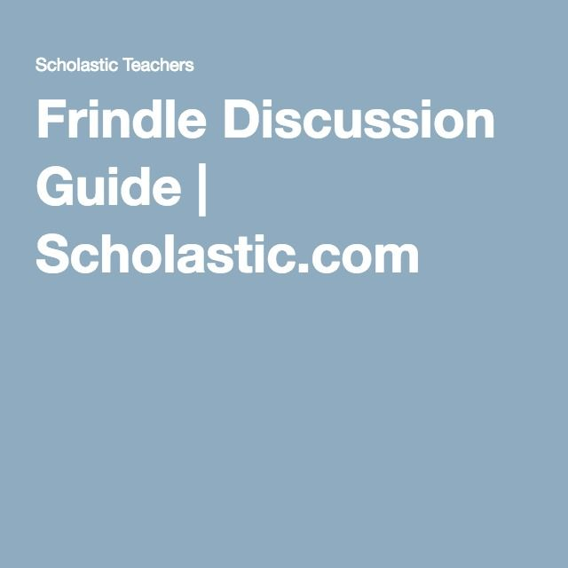 Frindle Discussion Guide | Scholastic.com                                                                                                                                                                                 More