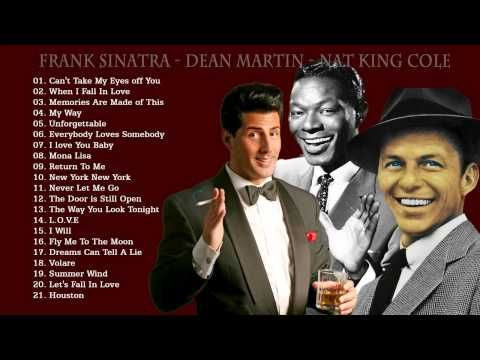 Best songs of all time   Frank Sinatra, Nat King Cole, Dean Martin greatest hits - YouTube
