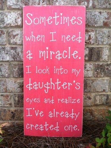 "12""x24"" 'Sometimes when I need a miracle I look into my daughter's eyes and realize I already have one' subway style hand painted wood sign, typography wall art"