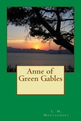 Anne of Green Gables (Illustrated Edition)