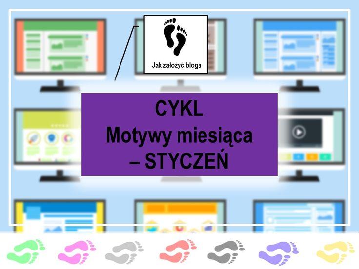 Nowy cykl na blogu - Motywy miesiąca, styczeń. Zapraszam!