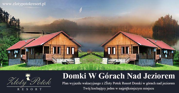 Plan wyjazdu wakacyjnego z Złoty Potok Resort #DomkiWGórachNadJeziorem Twój kochający jeden w najpiękniejszym miejscu