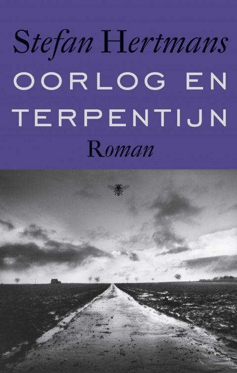 Stefan Hertmans : Oorlog en terpentijn