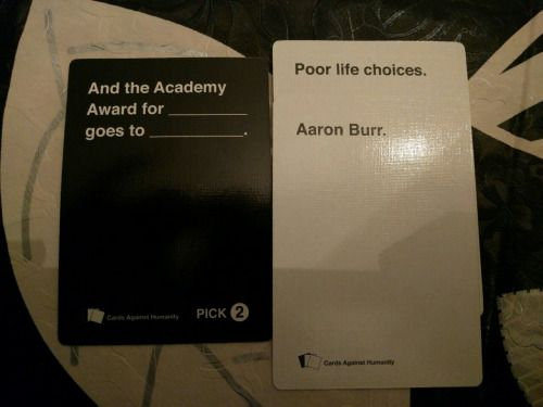 thehildy:  When playing Cards against humanity…nobody got the joke but me…