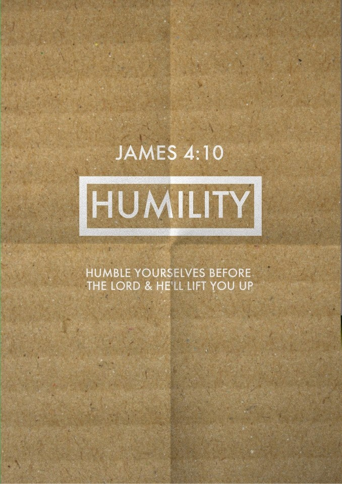 Humility! I am actually promoting a Chrisitan Ebook coming