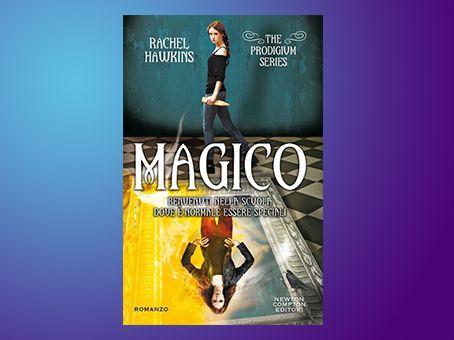 Recensione 'Magico. The Prodigium Series' di Rachel Hawkins