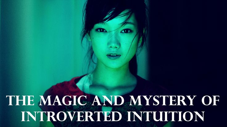 Magic and Mystery of Introverted Intuition
